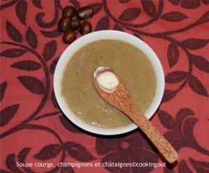 Soupe châtaigne, champignons et courge de Nice