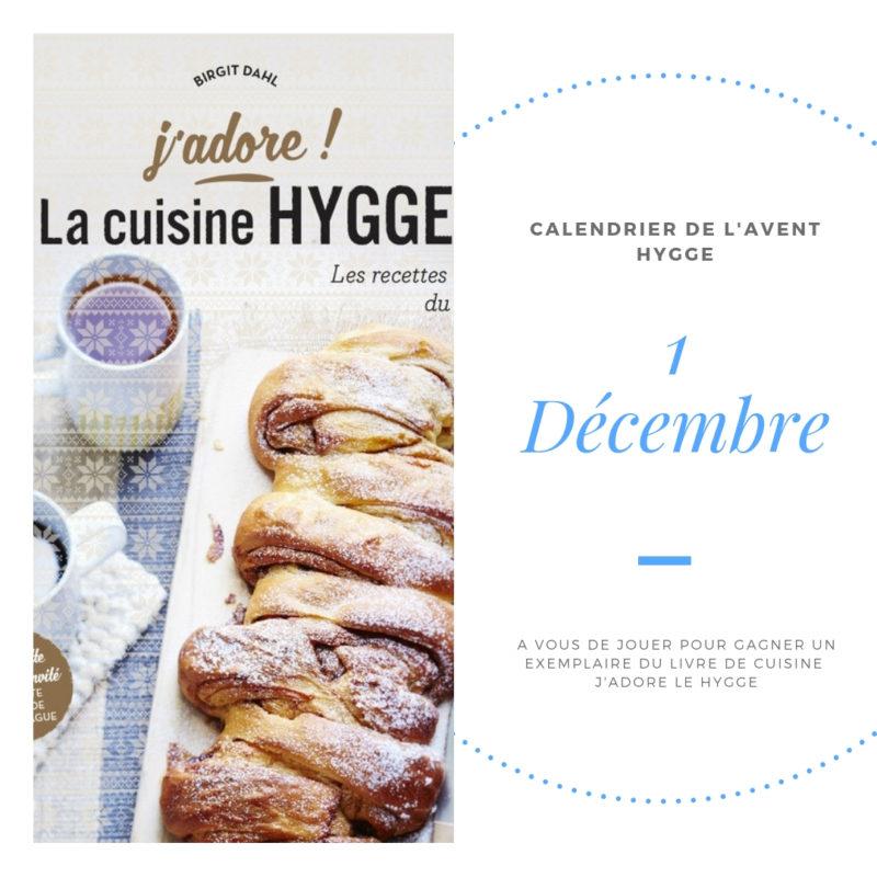 Premier lot du calendrier de l'Avent HYGGE - J'adore la cuisine Hygge